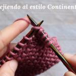 6 motivos para tejer con la hebra en la mano izquierda: Estilo Continental