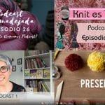Podcasts de tejido en español