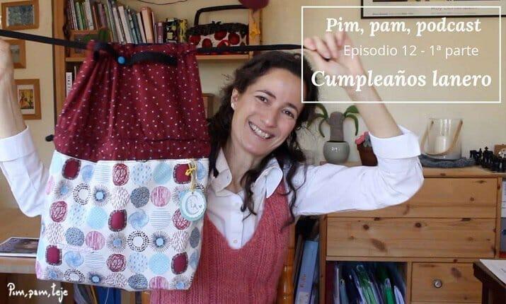 Pim, pam, podcast episodio 12 - 1: cumpleaños lanero