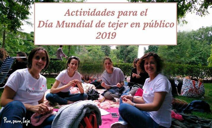 Actividades para el día mundial de tejer en publico 2019 en España
