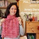 Pim, pam, podcast – episodio 24: jersey Durumi y algunos proyectos más