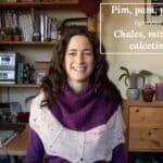Pim, pam, podcast – episodio 25: chales, mitones y calcetines