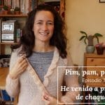 Pim, Pam, podcast – episodio 35: He venido a presumir de chaqueta