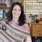 Pim, Pam, podcast – episodio 37: proyectos variados
