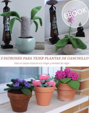 eBook 5 patrones para tejer plantas de ganchillo. Una colección de Pim, pam, teje